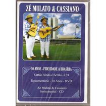 Dvd + Cd Zé Mulato E Cassiano- 30 Anos Fidelidade A Brasília