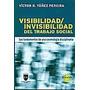 Visibilidad Invisibilidad Del Trabajo Social De Yanez