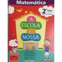 Livro A Escola É Nossa Matemática 2ºano, 1ªsérie