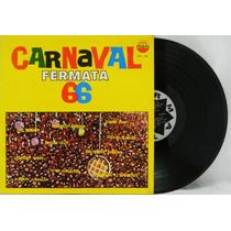Carnaval Fermata 66 - Lp, Disco De Vinil