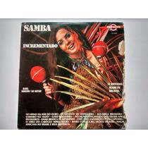 Lp Samba Incrementado - Raul Moreno As Gatas Disco De Vinil