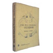 Livro: Uma Rua Chamada Ouvidor, De Danilo Gomes, Ano 1980