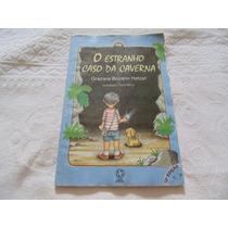 Livro O Estranho Caso Da Caverna Graziela Bozando Hetzel Cód