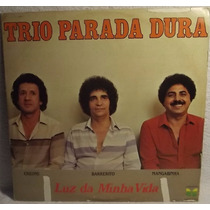Lp / Vinil Sertanejo: Trio Parada Dura - Luz Minha Vida 1983