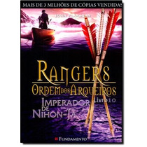Rangers Ordem Dos Arqueiros: Imperador De Nihon Ja Vol. 10