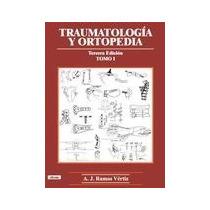 Compendio D Traumatologia Y Ortopedia C/cd De Ramos Vertiz