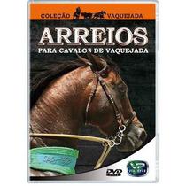 Arreios Para Cavalos De Vaquejada Em Dvd