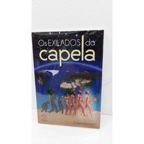 Livro - Exilados Da Capela (os)