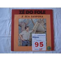 Ze Do Fole-lp-vinil-e Sua Sanfona-novo Sao Paulo-acordeon