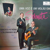 Lp Francisco Petronio & Dilermando Reis - Uma Vo Vinil Raro