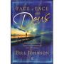 Livro Face A Face Com Deus - Bill Johnson
