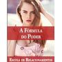 Ebook - Livro Digital - A Formula Do Poder