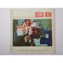 Lp Bossa Nova - Para Fazer Feliz A Quem Se Ama - 1988 Vinil
