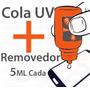 Kit Cola Uv + Removedor Uv Celular Vidro Adesivo Touch Lcd