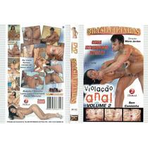 Brasileirinhas Violação Anal Volume 2