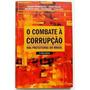 produto O Combate A Corrupção Nas Prefeituras Do Brasil - João Al...
