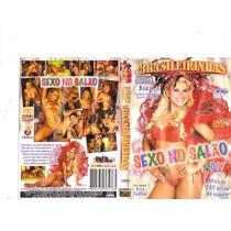 Dvd Brasileirinhas Sexo No Salão Carnaval 2007, Original