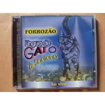 Forrozão Língua De Gato E Santana- Cd Ao Vivo- 2004- Zerado!