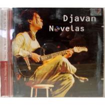 Cd - Djavan - Novelas - Temas De Novelas Da Rede Globo