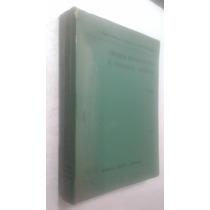 Livro Técnica Farmacêutica E Farmácia Galénica Vol 3