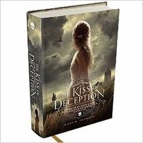 The Kiss Of Deception - Volume 1 Livro Mary E. Pearson