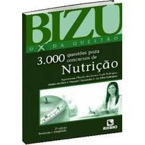 - Bizu O X Da Questão Nutrição 3000 Questões.(mo)