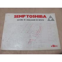 Semp Toshiba - Sistema Localização Defeitos ( Veja Verso)