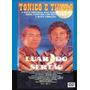 Dvd - Luar Do Sertão - Tonico E Tinoco - 1972