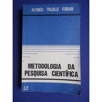 Livro - Metodologia Da Pesquisa Cientifica - Alfonso T.