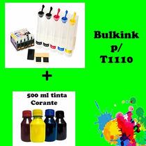 Bulk Ink P/ Impressoras T1110 + 500ml Tinta Corante