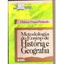Metodologia Do Ensino De História E Geografia
