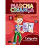 Livro Marcha Criança Ens.. Fundament - 4º Ano - Ed. Scipione