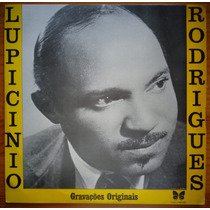 Lupicinio Rodrigues Lp Nac Usado Gravações Originais 1974
