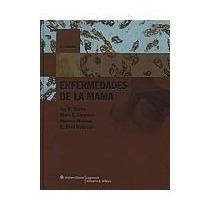Enfermedades D La Mama 4 Edicion De Harris 4 10
