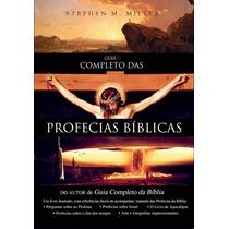 Guia Completo Das Profecias Bíblicas Livro Stephen M. Miller