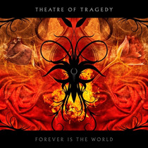 Cd Theatry Of Tragedy - Forever Is The World