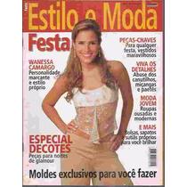 Estilo E Moda Festa Nº 01 Com Moldes Wanessa Camargo