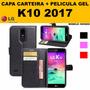 Capa Carteira Novo Lg K10 2017 película De Gel Tela Inteira