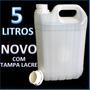 Galão 5 Litros Novo Com Tampa Lacre Para Químicos E Limpeza