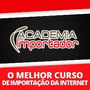 Curso Academia Do Importador + 355gb De Cursos De Brindes