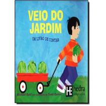Veio Do Jardim: Um Livro De Contar - Matemática Para Crian