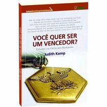 Você Quer Ser Um Vencedor? - Judith Kemp