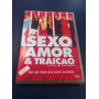 Dvd Sexo Amor E Traição Murilo Benicio