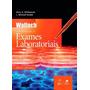 Interpretação De Exames Laboratoriais - Wallach - 9ª Edição