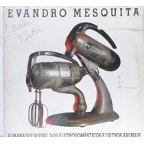 Lp Evandro Mesquita - Almanaque Sexual Dos Eletrodomes- E076