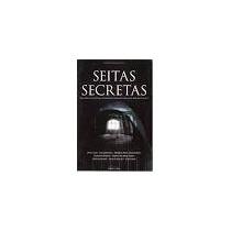 Livro Seitas Secretas - Sergio Pereira Couto