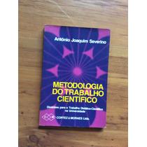 Livro: Metodologia Do Trabalho Científico - Antônio Joaquim