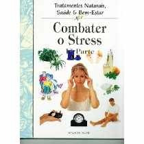 Livro Saúde Total - Combate O Stress