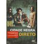 Dvd Cidade Negra - Direto Ao Vivo Original