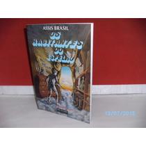Livro Assis Brasil Os Habitantes Do Espelho 3ª Ediç Ano 2005